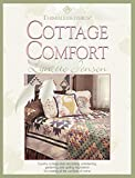 img - for Thimbleberries(R) Cottage Comfort (Landauer) Country-Cottage Style Decorating, Entertaining, Gardening, and Quilting Inspirations for Creating all the Comforts of Home (Thimbleberries Classic Country) book / textbook / text book