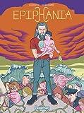 Epiphania, Tome 1 :