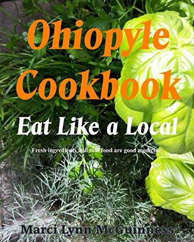 Ohiopyle Cookbook: Eat Like a Local by Marci Lynn McGuinness