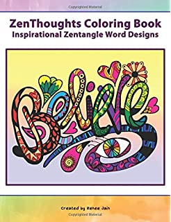 ZenThoughts Coloring Book Inspirational Zentangle Word Designs Books Volume 4