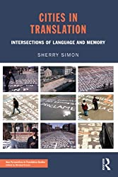 Cities in Translation: Intersections of Language and Memory
