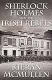 Sherlock Holmes and the Irish Rebels