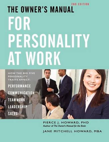 The Owner's Manual for Personality at Work (2nd ed.) ()