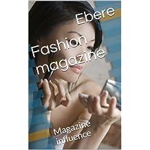 Fashion magazine: Magazine influence