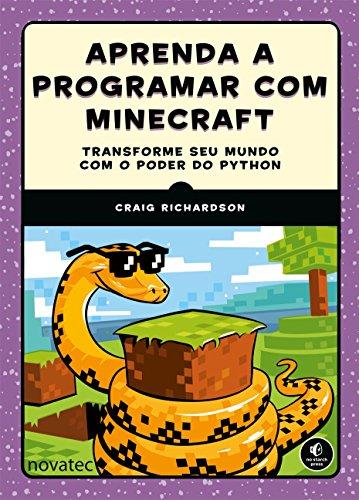 Aprenda A Programar Com Minecraft: Transforme seu Mundo com o Poder do Python