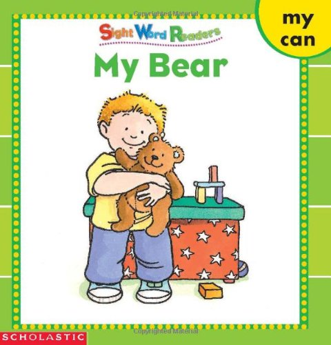My Bear (Sight Word Readers) (Sight Word Library) - Sight Words Library