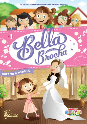 Bella Brocha Goes to a Wedding