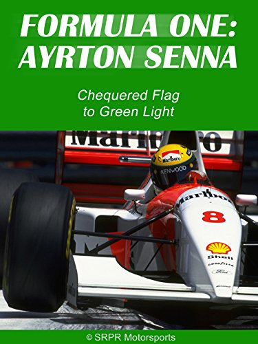 Formula One: Ayrton Senna - Chequered Flag to Green Light (Light 1 Senna)
