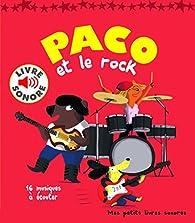 Paco et le rock: 16 musiques à écouter par Magali Le Huche