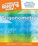 The Complete Idiot's Guide to Trigonometry, Jane Gardner and Dmitriy Fotiyev, 1615641440