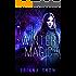 Winter Magic: An Urban Fantasy Novel (Ice and Flame Book 1)