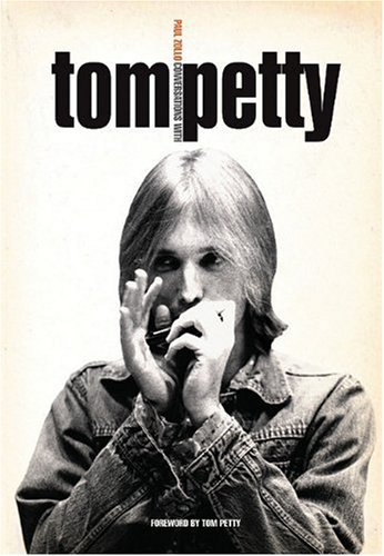 Conversations With Tom Petty: Zollo, Paul: 9781844498154: Amazon.com: Books