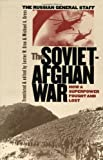 Book cover for The Soviet-Afghan War: How a Superpower Fought and Lost