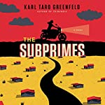 The Subprimes | Karl Taro Greenfeld