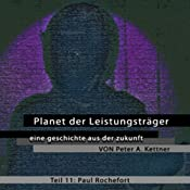 Paul Rochefort (Planet der Leistungsträger 11 ) | Peter A. Kettner