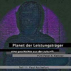 Paul Rochefort (Planet der Leistungsträger 11 )