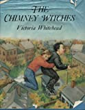 img - for The Chimney Witches by Victoria Whitehead (1987-10-01) book / textbook / text book