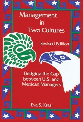 Management in Two Cultures: Bridging the Gap Between U.S. an