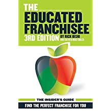 The Educated Franchisee: Find the Right Franchise for You