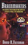 Brainmakers, David H. Freedman, 067151055X