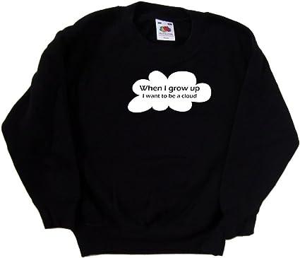 When I Grow Up I Want To Be A Cloud Funny Black Kids Sweatshirt