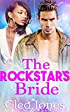 The Rockstar's Bride: A BWWM Romance Novel For Adults