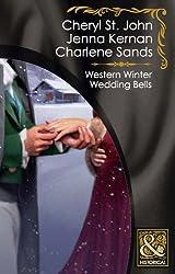 Western Winter Wedding Bells (Mills & Boon Historical)