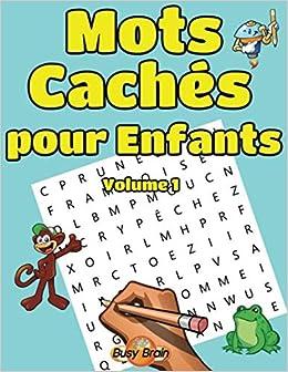 Mots Caches Pour Enfants Volume 1 50 Grilles De Mots Meles
