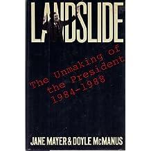 Landslide: The Unmaking of the President, 1984-1988