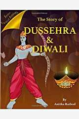 The Story of Dussehra and Diwali (Unravel Festivals) Paperback