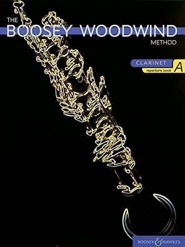 The Boosey Woodwind Method: Clarinet Repertoire Book A (Boosey Woodwind Method Clarinet Repertoire Books)