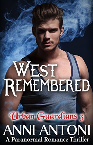 Buy cheap west remembered paranormal romance thriller urban guardians book