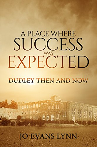 Search : A Place Where Success Was Expected: Dudley Then And Now