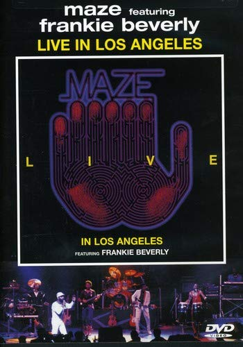 Maze Featuring Frankie Beverly: Live in Los Angeles (Maze Live Concert)