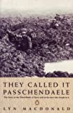 They Called It Passchendaele by Lyn MacDonald front cover