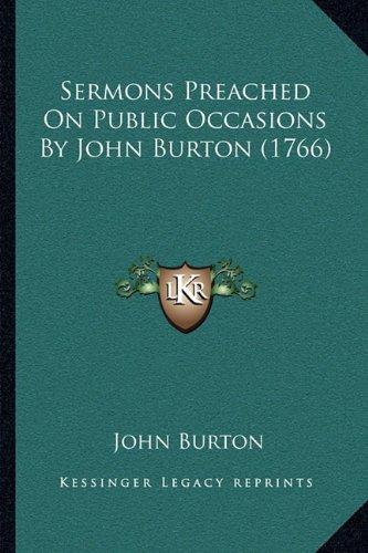Sermons Preached On Public Occasions By John Burton (1766) pdf