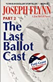 Part 2: The Last Ballot Cast