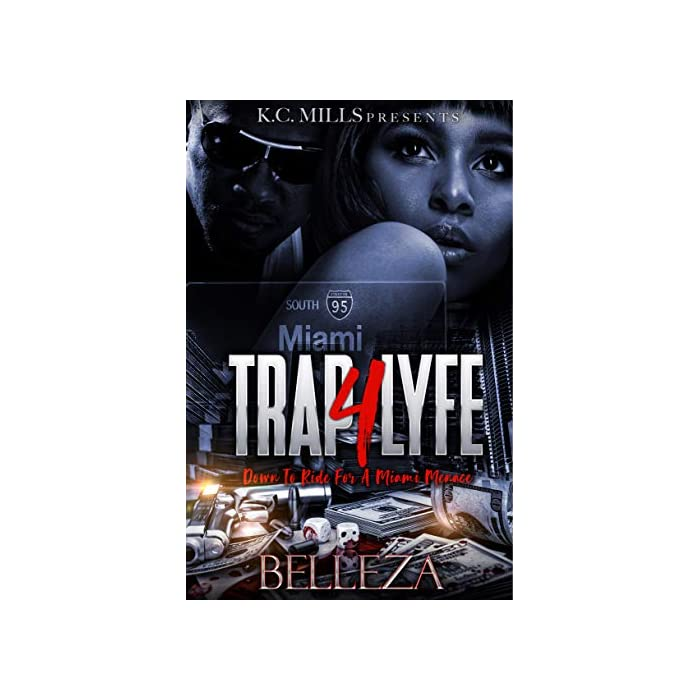 Trap-4-Lyfe-Down-To-Ride-For-A-Miami-Menace-Kindle-Edition