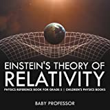 img - for Einstein's Theory of Relativity - Physics Reference Book for Grade 5 | Children's Physics Books book / textbook / text book