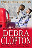 BE MY LOVE, COWBOY: Christian Contemporary Romance: Enhanced Edition (Texas Matchmakers Book 2)
