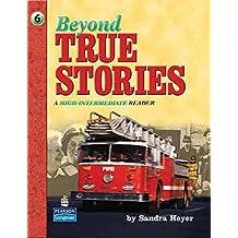 Beyond True Stories:  A High-Intermediate Reader
