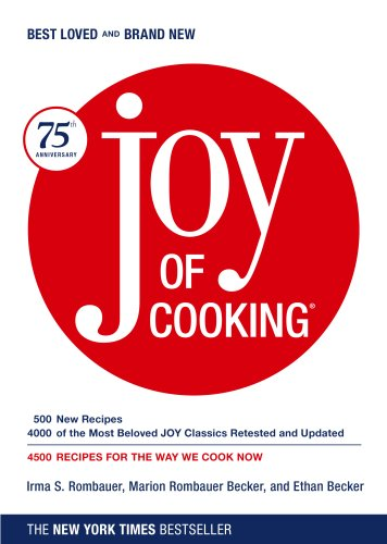 Joy of Cooking by Irma S. Rombauer, Marion Rombauer Becker, Ethan Becker