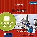 Ça bouge! (Compact Lernstories): Französisch Grammatik - Niveau B1 Hörbuch von Marc Blancher, Tim Pirard Gesprochen von: Jean-Yves de Groote