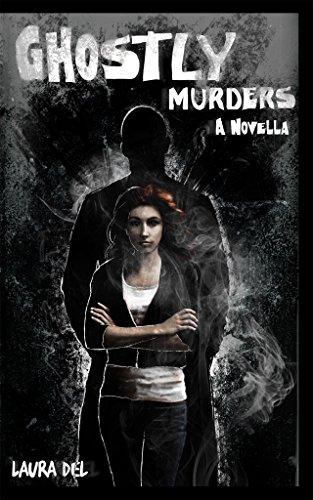 Ghostly Murders: A Novella (A Samantha Davidson Novella Book 2)