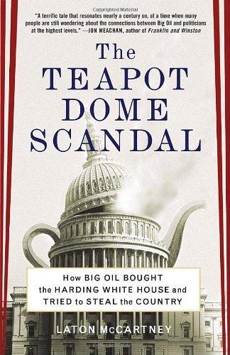 Teapot Dome Scandal (08) by McCartney, Laton [Paperback (2009)]