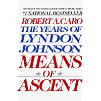 Means of Ascent: The Years of Lyndon Johnson II (English Edition)