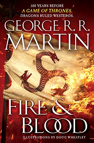 Book Cover: Fire and Blood: 300 Years Before A Game of Thrones