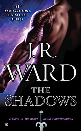 The Shadows (Black Dagger Brotherhood, Book 13)