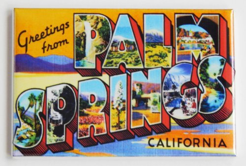 (Greetings From Palm Springs California Fridge Magnet (2 x 3)