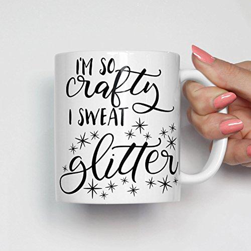 I'm So Crafty I Sweat Glitter Mug